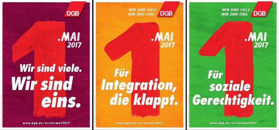 Plakate 1. Mai 2017, Motto:  Wir sind viele. Wir sind eins./ Für INtegration die klappt/ Für soziale Gerechtigkeit